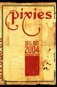 Pixies: Sell Out 2004 Reunion Tour
