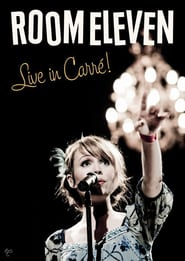 Room Eleven - Live in Carré!