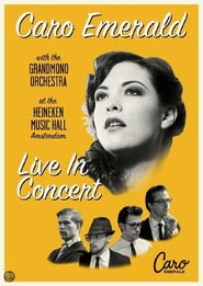 Caro Emerald with the Grandmono Orchestra: Live In